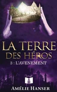 LA TERRE DES HEROS 3