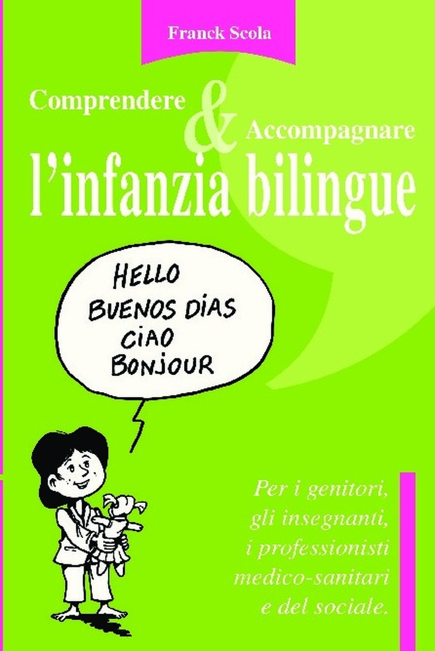 COMPRENDERE & ACCOMPAGNARE L'INFANZIA BILINGUE