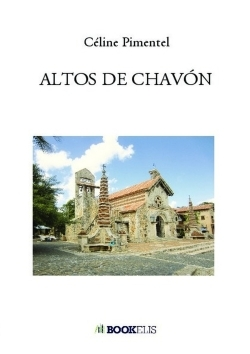 ALTOS DE CHAVON - MA VIE D'ARTISTE EN REPUBLIQUE DOMINICAINE
