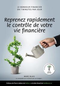 REPRENEZ RAPIDEMENT LE CONTROLE DE VOTRE VIE... FINANCIERE