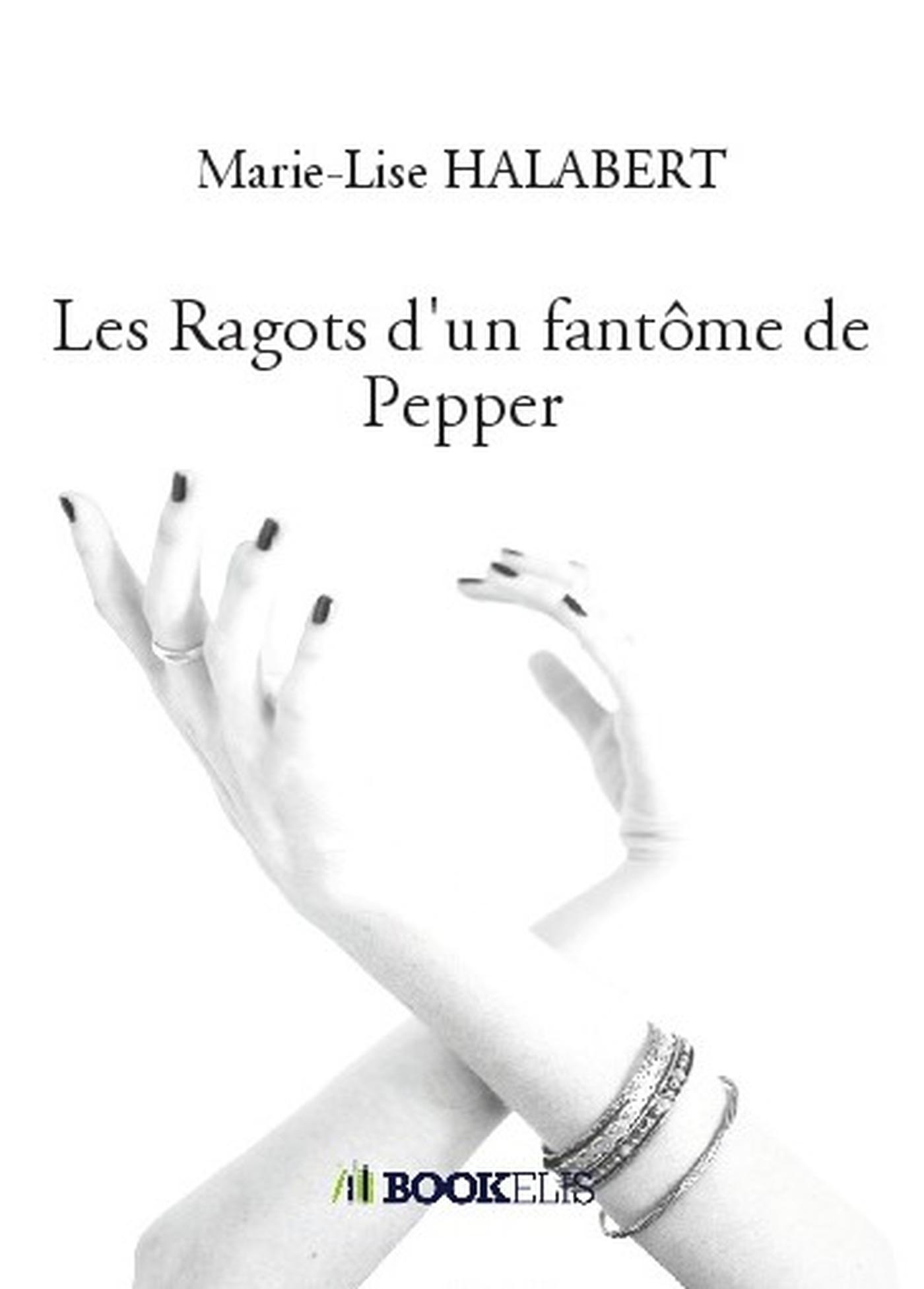 LES RAGOTS D'UN FANTOME DE PEPPER