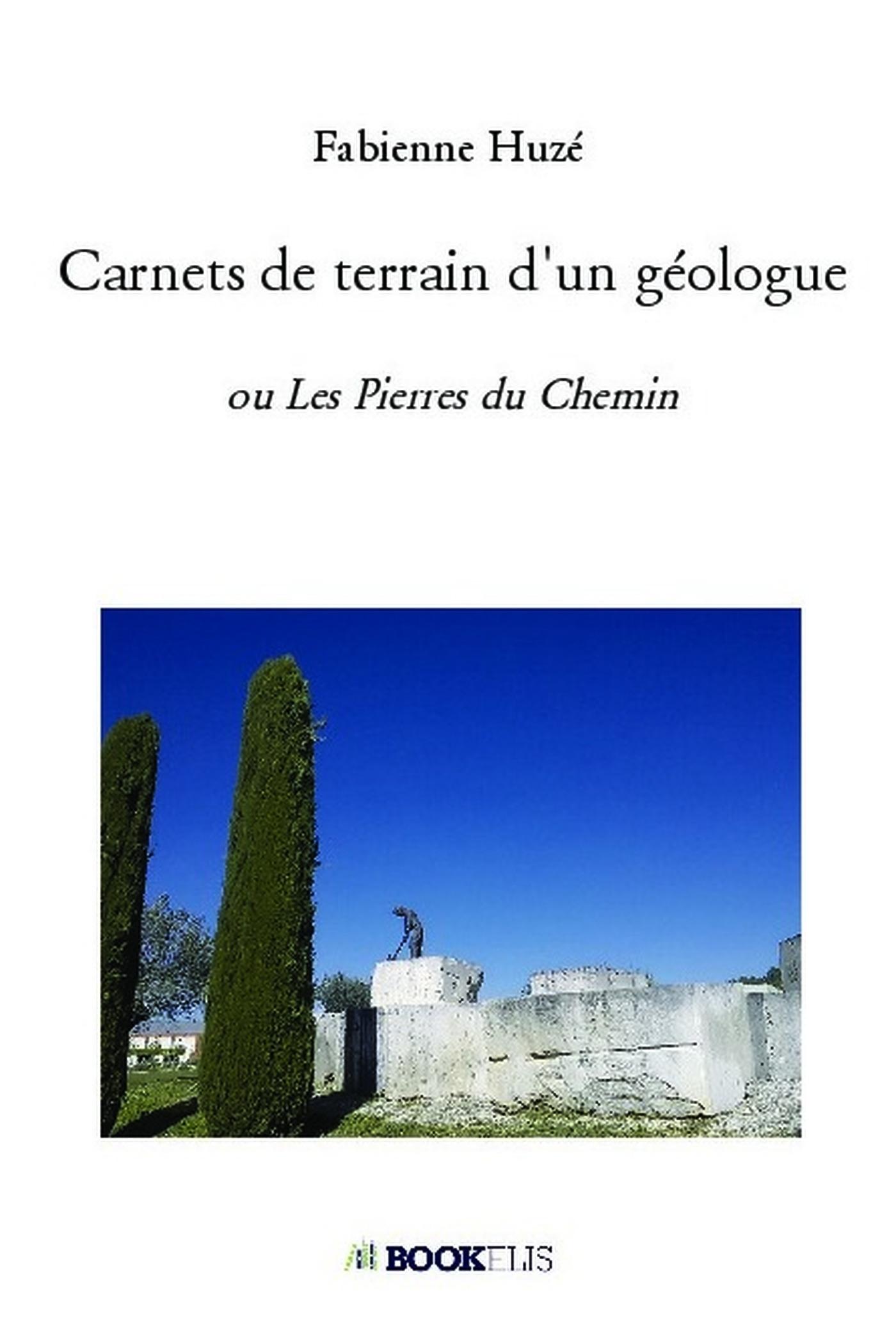 CARNETS DE TERRAIN D'UN GEOLOGUE