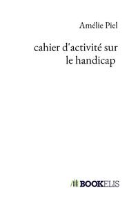 CAHIER D'ACTIVITE SUR LE HANDICAP