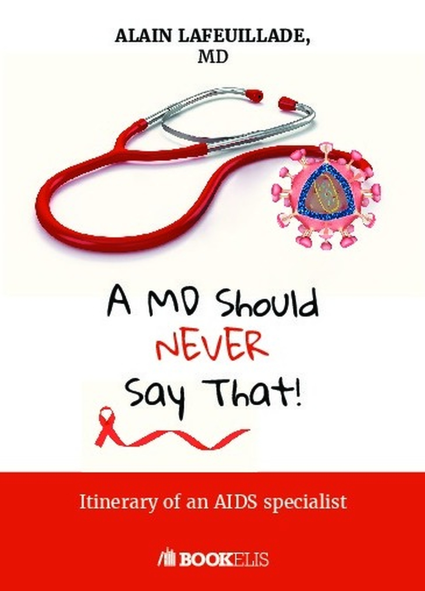 A MD SOULD NEVER SAY THAT...