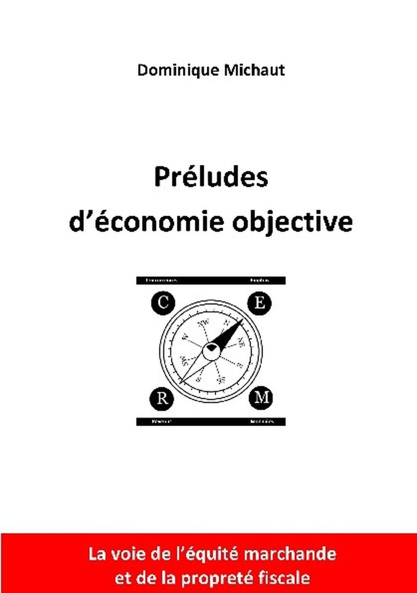 PRELUDES D'ECONOMIE OBJECTIVE