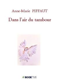 DANS L'AIR DU TAMBOUR