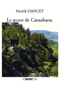 LE SECRET DE CARNABAOU