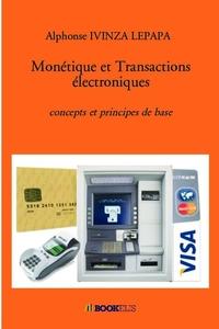 MONETIQUE ET TRANSACTIONS ELECTRONIQUES