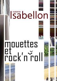 MOUETTES ET ROCK'N'ROLL