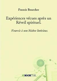 EXPERIENCES VECUES APRES UN REVEIL SPIRITUEL