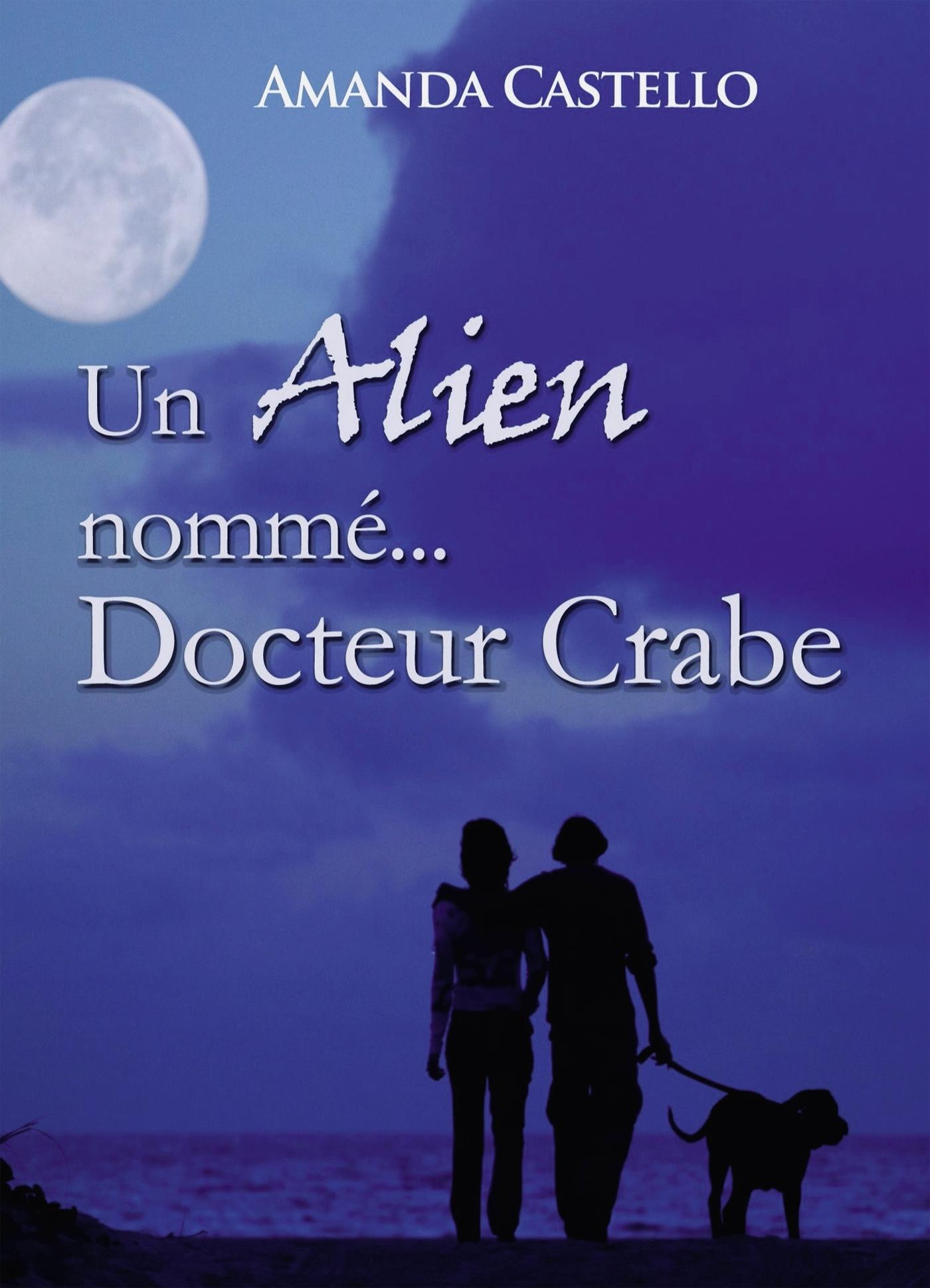 UN ALIEN NOMME DOCTEUR CRABE
