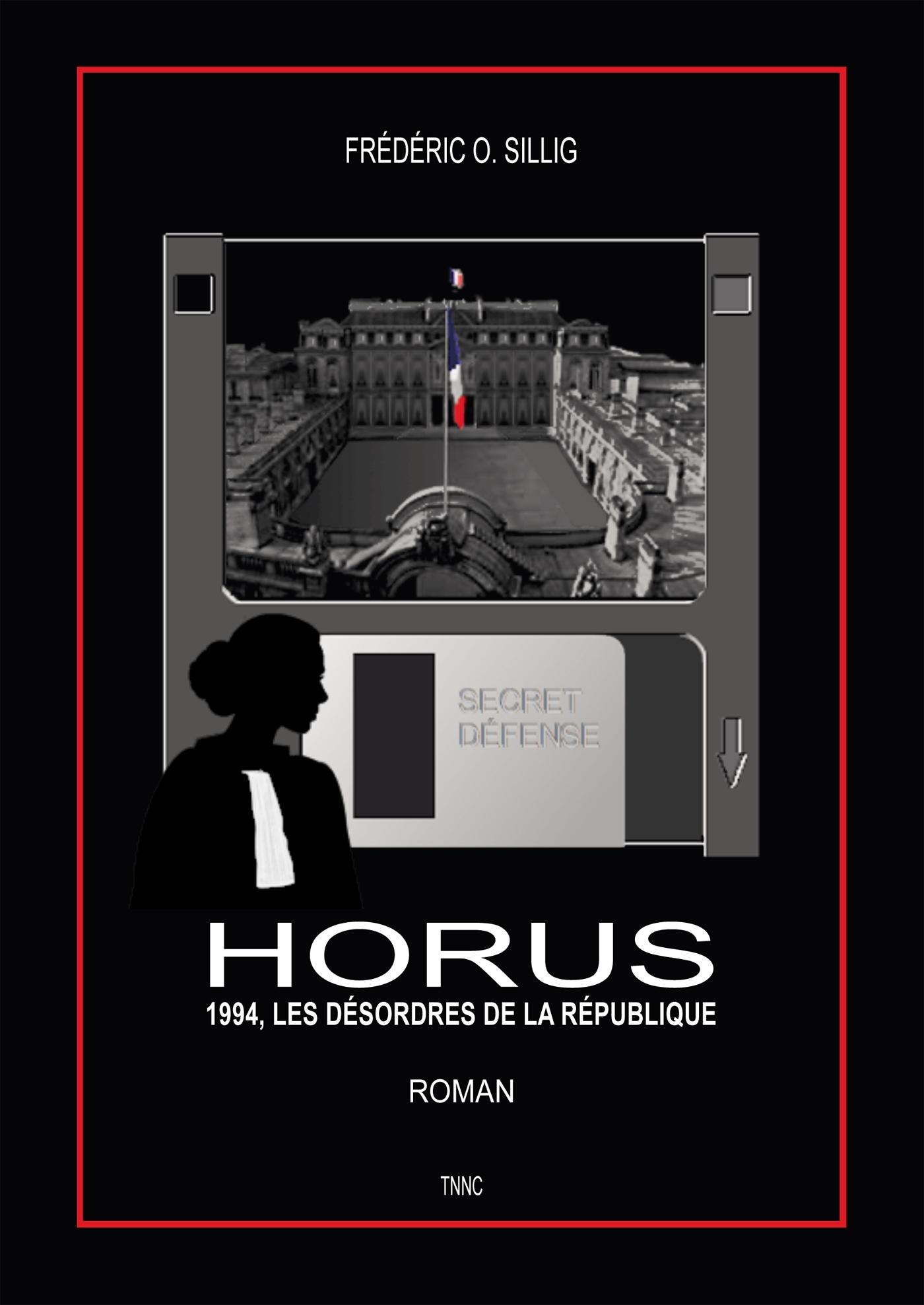 HORUS - 1994, LES DESORDRES DE LA REPUBLIQUE