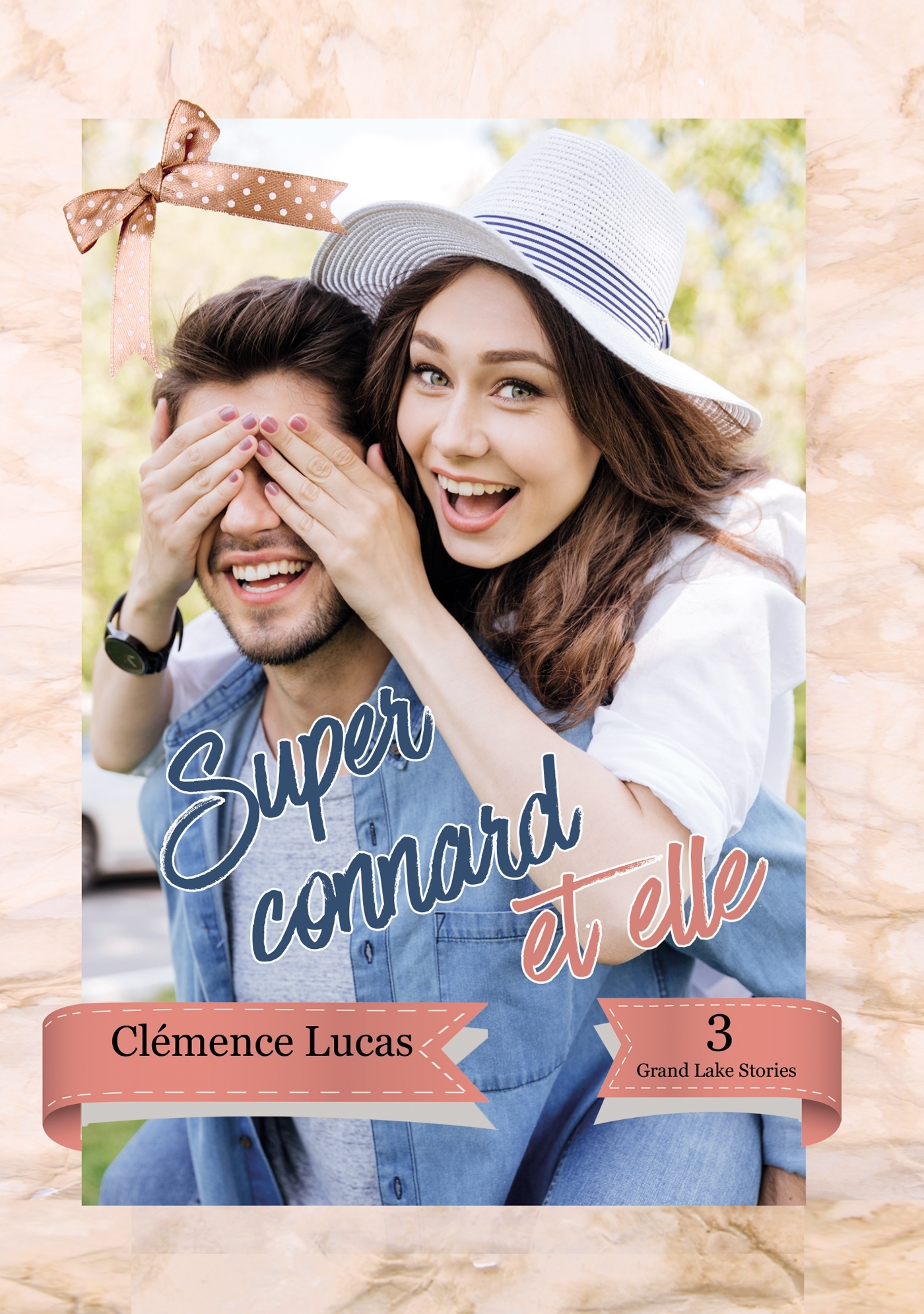 SUPER CONNARD ET ELLE - GRAND LAKE STORIES TOME 3
