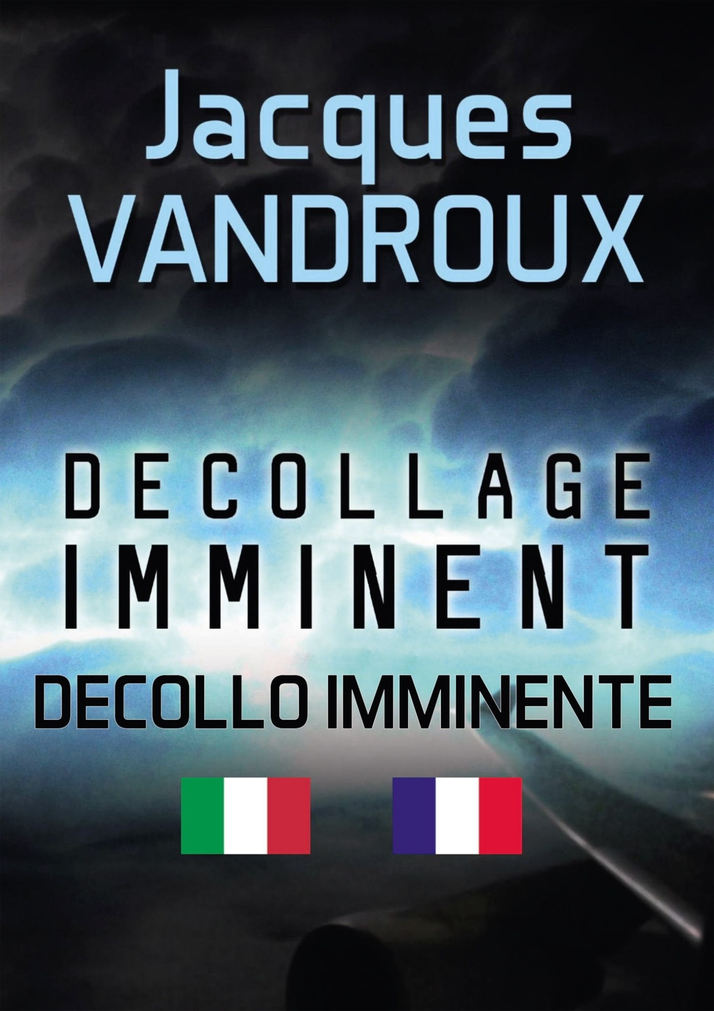 DECOLLAGE IMMINENT - DECOLLO IMMINENTE