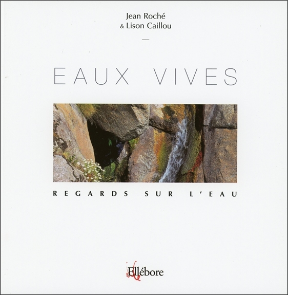 EAUX VIVES - REGARDS SUR L'EAU T3