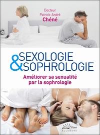 SEXOLOGIE & SOPHROLOGIE - AMELIORER SA SEXUALITE PAR LA SOPHROLOGIE