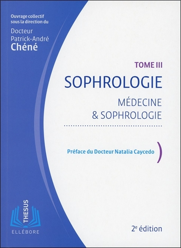 SOPHROLOGIE T3 - MEDECINE & SOPHROLOGIE