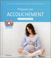 PREPARER SON ACCOUCHEMENT AVEC LA SOPHROLOGIE - LIVRE + CD