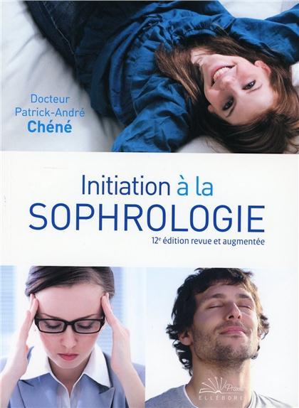 INITIATION A LA SOPHROLOGIE