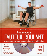 GYM DOUCE EN FAUTEUIL ROULANT - LIVRE + DVD
