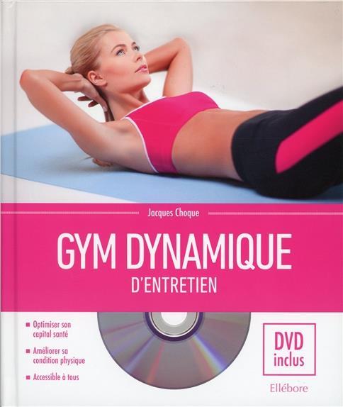 GYM DYNAMIQUE D'ENTRETIEN - LIVRE + DVD