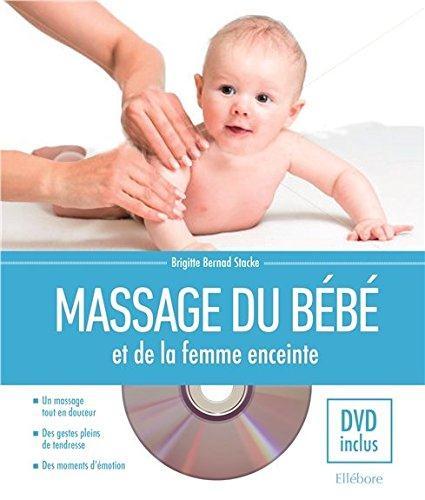 MASSAGE DU BEBE ET DE LA FEMME ENCEINTE - LIVRE + DVD