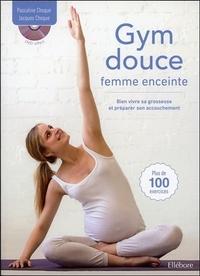 GYM DOUCE FEMME ENCEINTE - BIEN VIVRE SA GROSSESSE ET PREPARER SON ACCOUCHEMENT - LIVRE + DVD