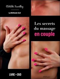 LES SECRETS DU MASSAGE EN COUPLE - LA METHODE CLO - LIVRE + DVD