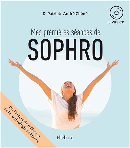MES PREMIERES SEANCES DE SOPHRO - LIVRE + CD