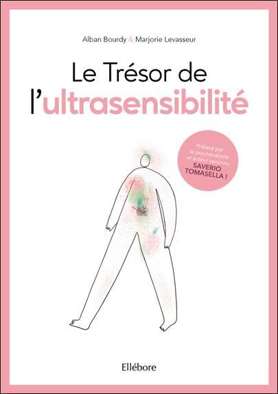 LE TRESOR DE L'ULTRASENSIBILITE