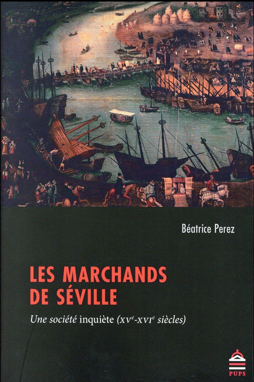 MARCHANDS DE SEVILLE