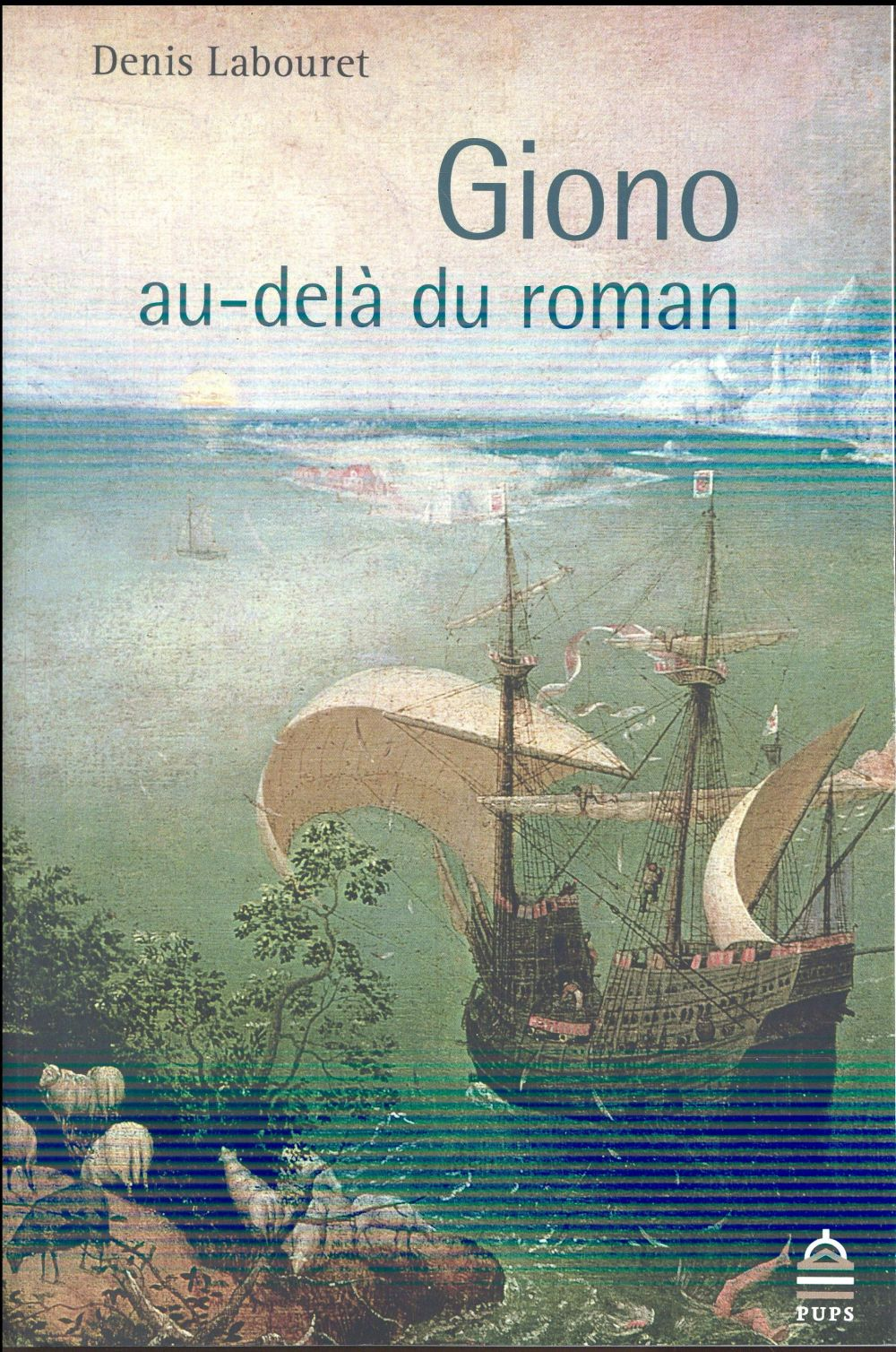 JEAN GIONO. AU DELA DU ROMAN