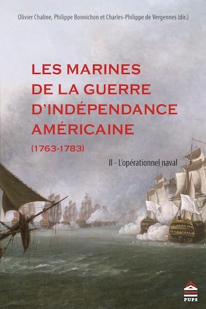 LES MARINES DE LA GUERRE D'INDEPENDANCE (1763-1783) - L'OPERATIONNEL NAVAL