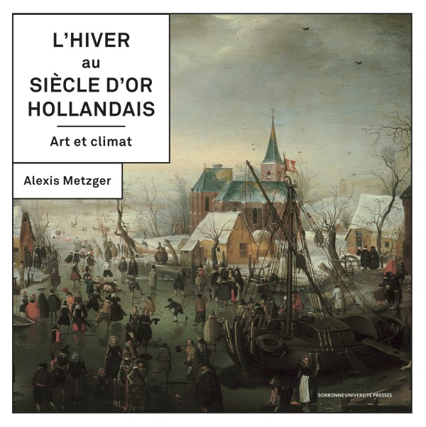 L HIVER AU SIECLE D'OR HOLLANDAIS