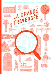 LA GRANDE TRAVERSEE