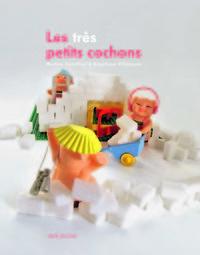LES TRES PETITS COCHONS