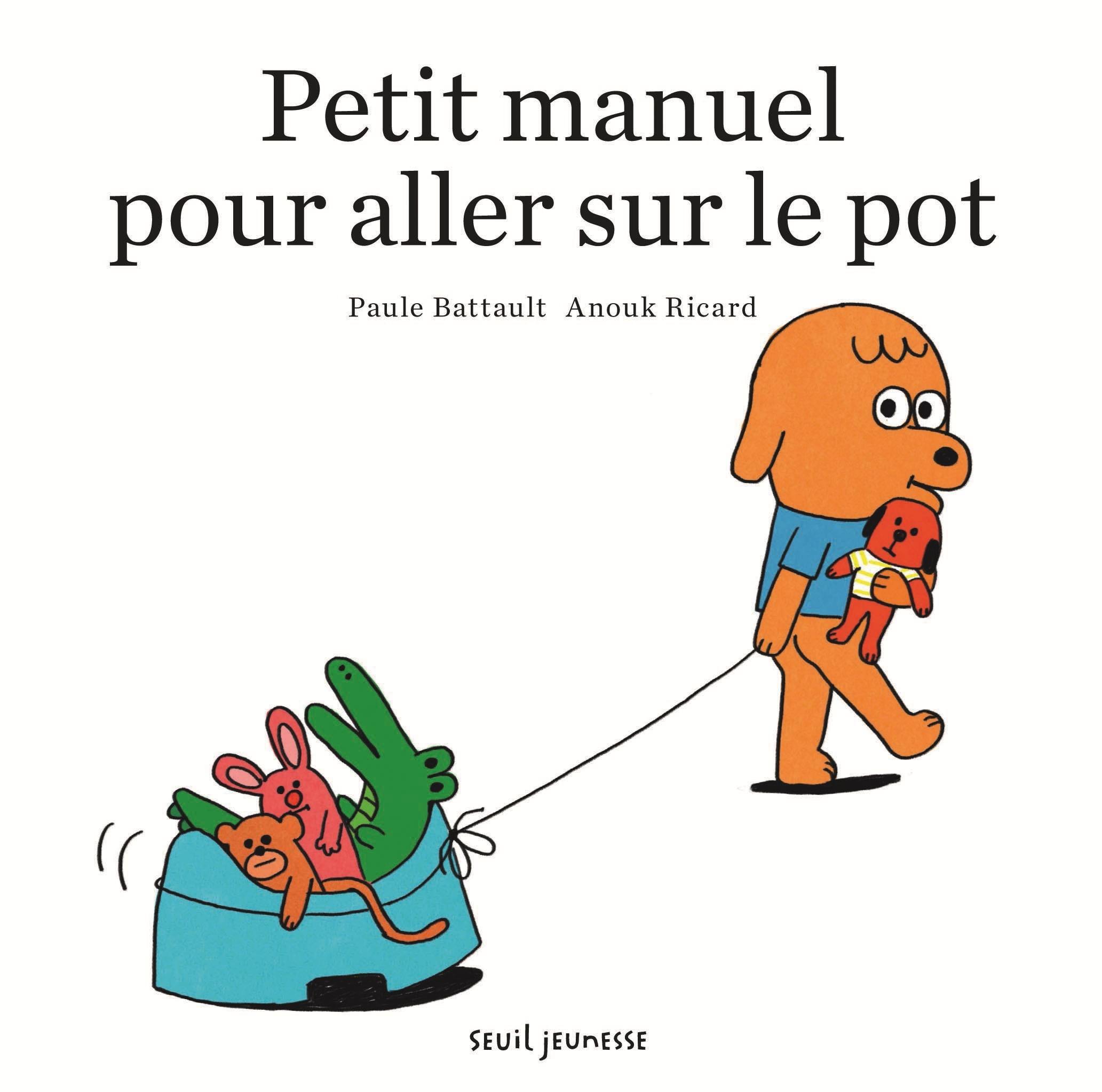 PETIT MANUEL POUR ALLER SUR LE POT