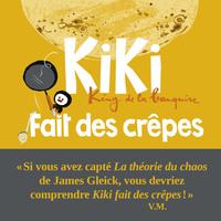 KIKI FAIT DES CREPES. KING DE LA BANQUISE