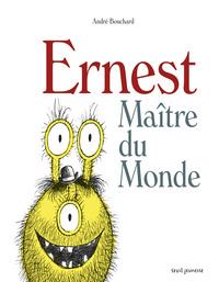 ERNEST MAITRE DU MONDE