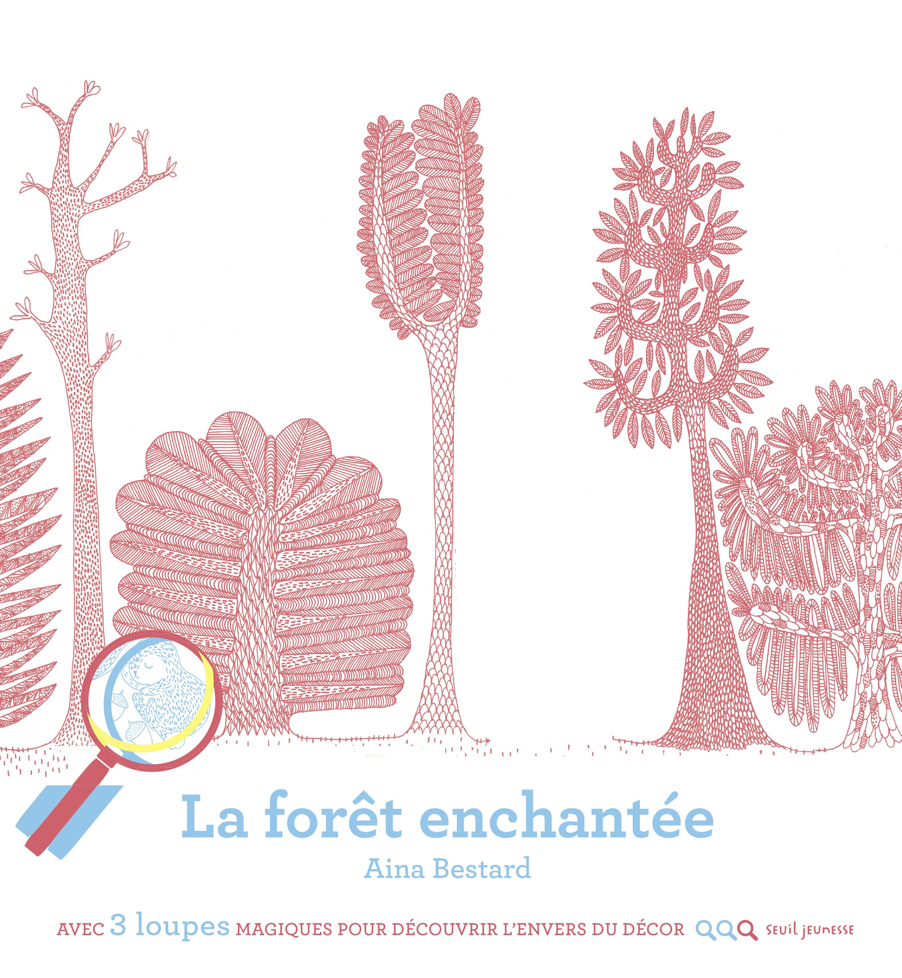 FORET ENCHANTEE (LA)