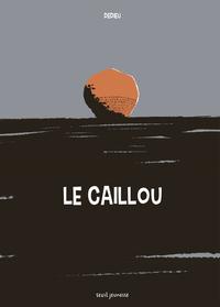 CAILLOU. LES HOMMES SANS MEMOIRE N'ONT PAS D'AVENIR (LE)