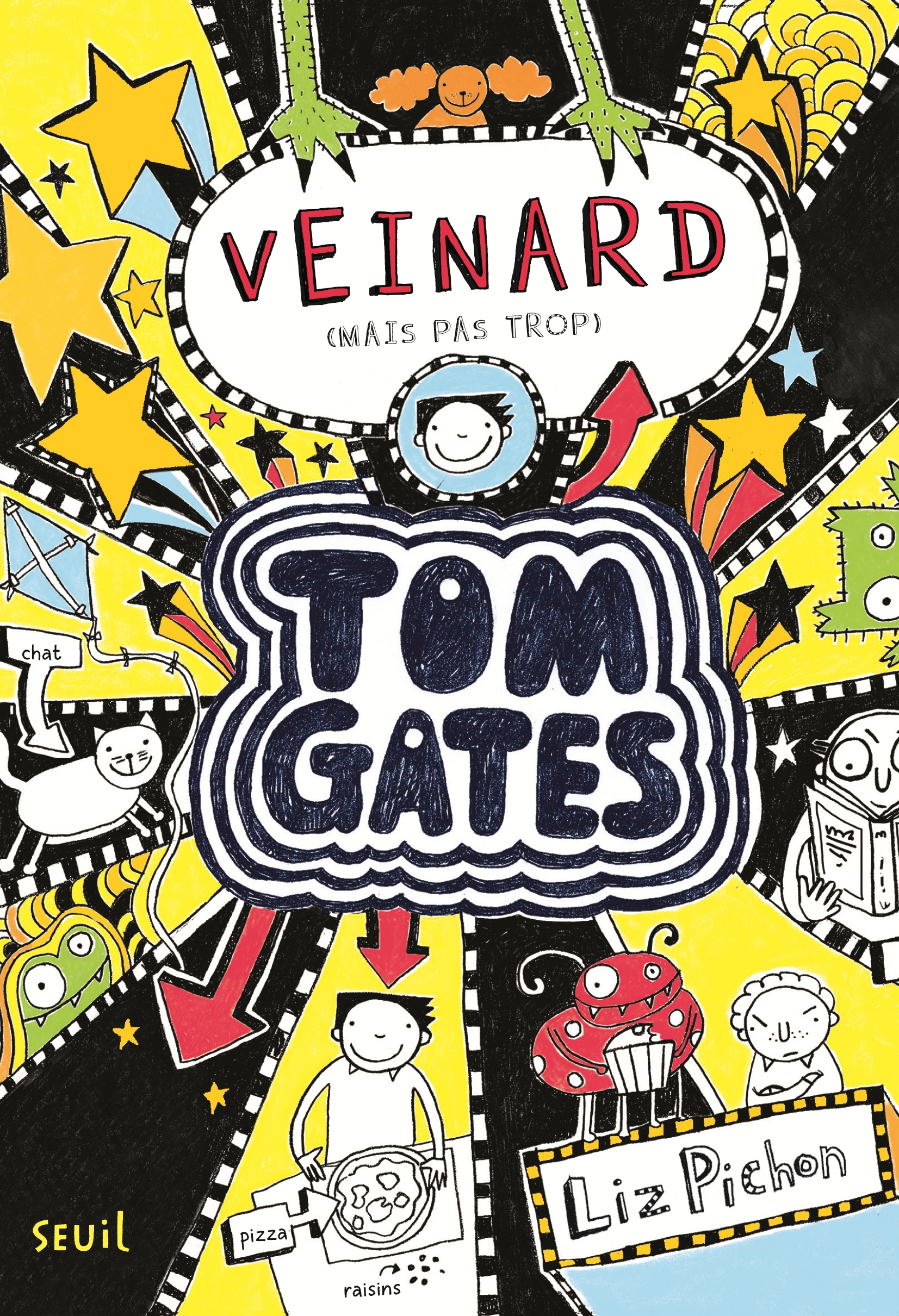 TOM GATES - TOME 7 VEINARD (MAIS PAS TROP) - VOLUME 07