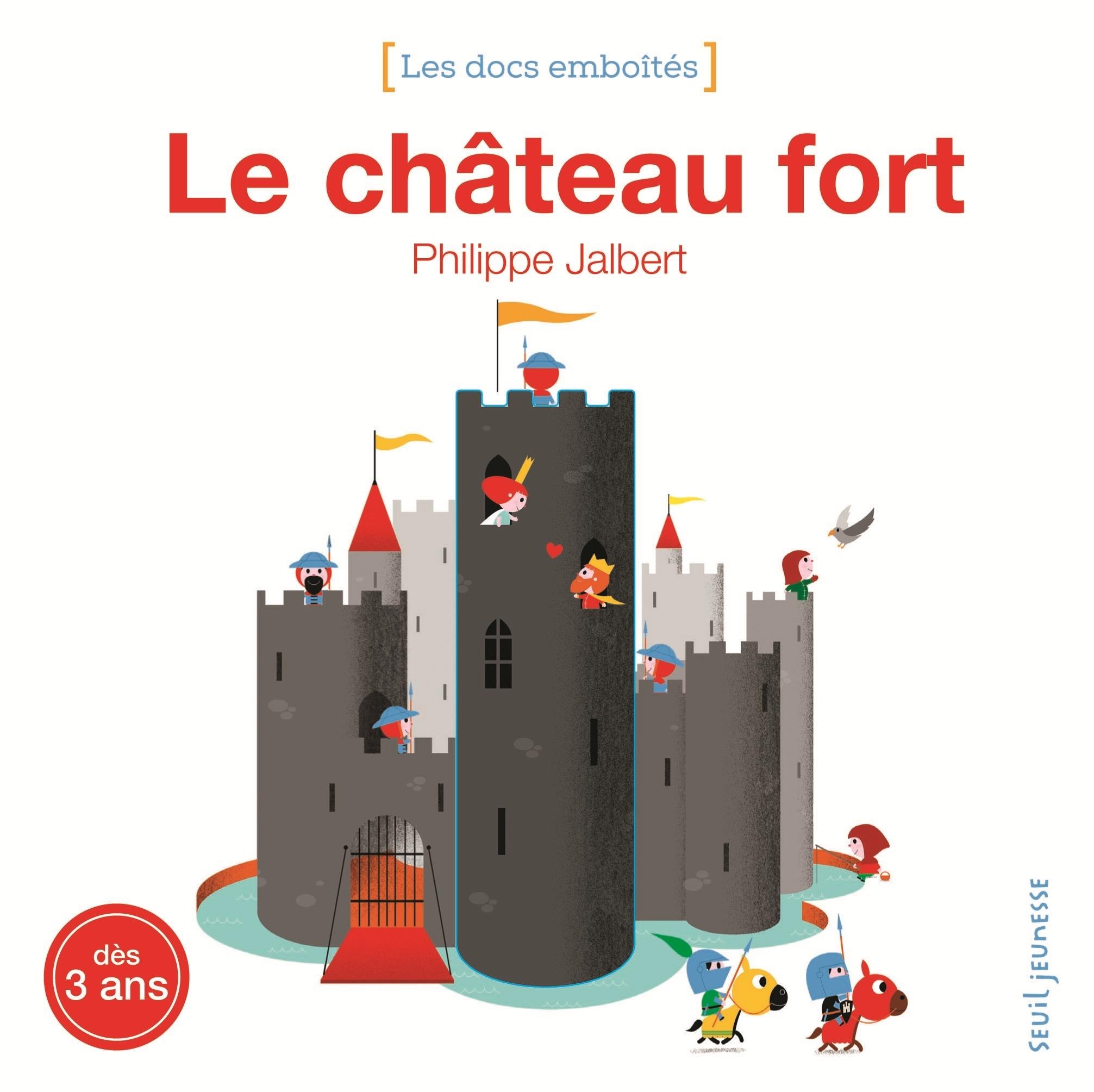 LE CHATEAU FORT