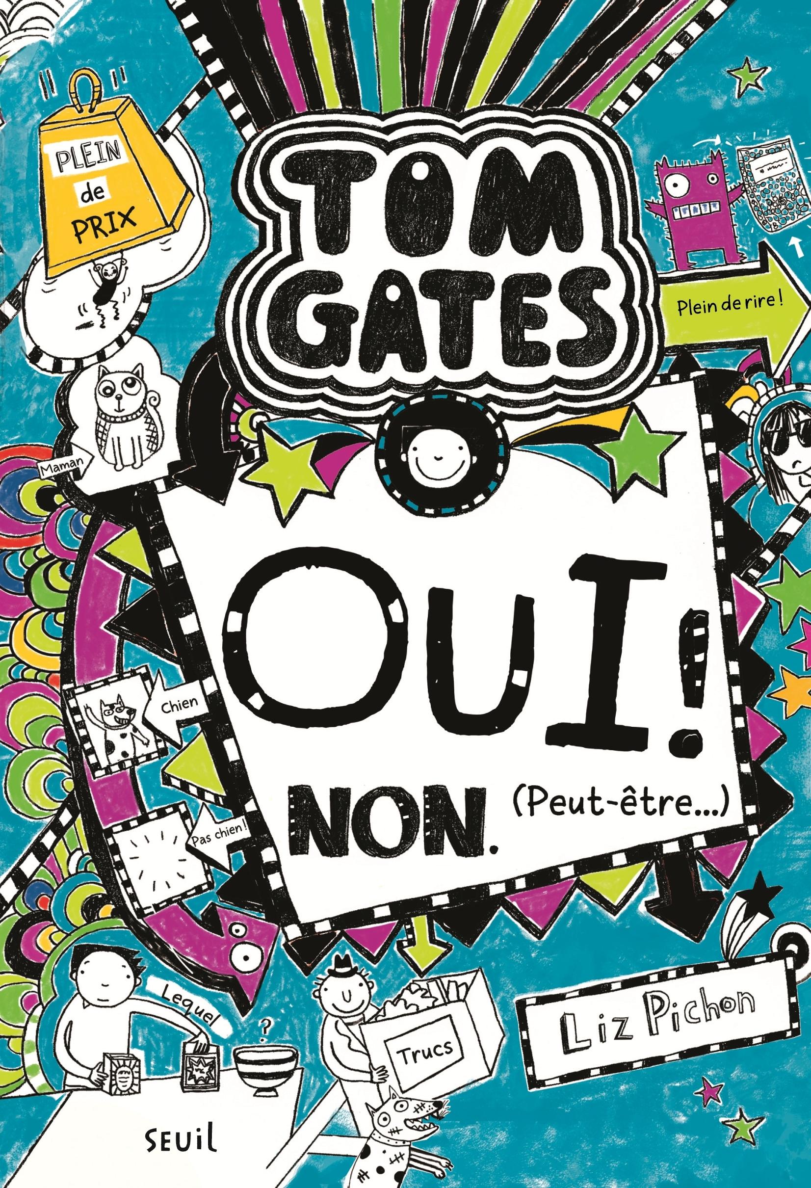 TOM GATES - TOME 8 OUI ! NON. (PEUT-ETRE...) - VOLUME 10