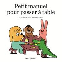 PETIT MANUEL POUR PASSER A TABLE