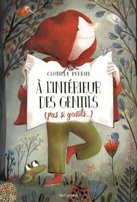 A L'INTERIEUR DES GENTILS (PAS SI GENTILS...)