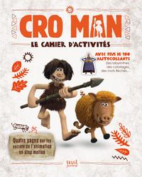 CRO MAN - LE CAHIER D'ACTIVITES
