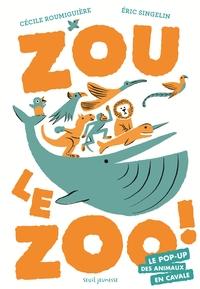 ZOU LE ZOO  LE POP UP DES ANIMAUX EN CAVALE