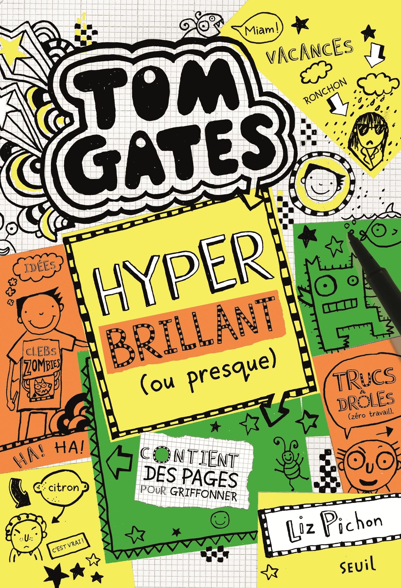 TOM GATES - TOME 10 HYPER BRILLANT (OU PRESQUE) - VOLUME 10
