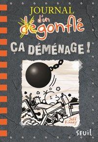 JOURNAL D'UN DEGONFLE - TOME 14 CA DEMENAGE !